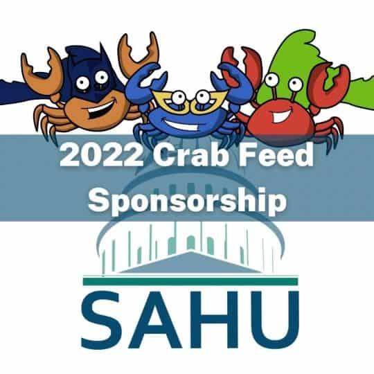 SAHU 2022 Crab Feed Sponsorship Opportunities